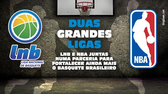 Liga Nacional de Basquete firma parceria pioneira de longo prazo com a NBA  e basquete brasileiro vive momento histórico 2ef7f500b5e15
